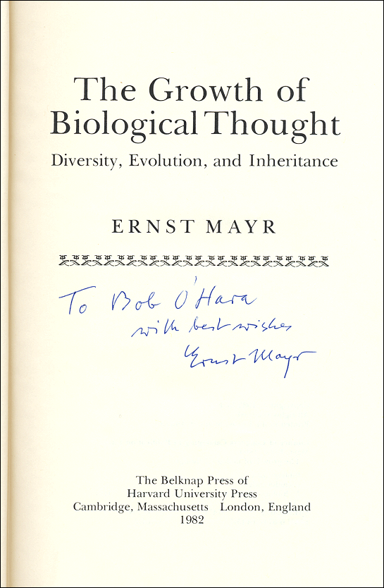 [Image: Autograph inscription on Ernst Mayr's 'Growth of Biological Thought: Diversity, Evolution, and Inheritance']